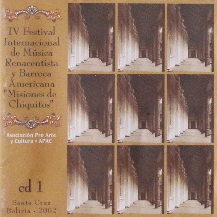 """IV Festival Internacional de Música Ren y Barr Am """"Misiones de Chiquitos"""" 2002"""