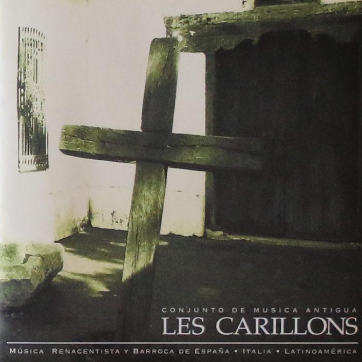 Les Carillons, Música Renacentista y Barroca